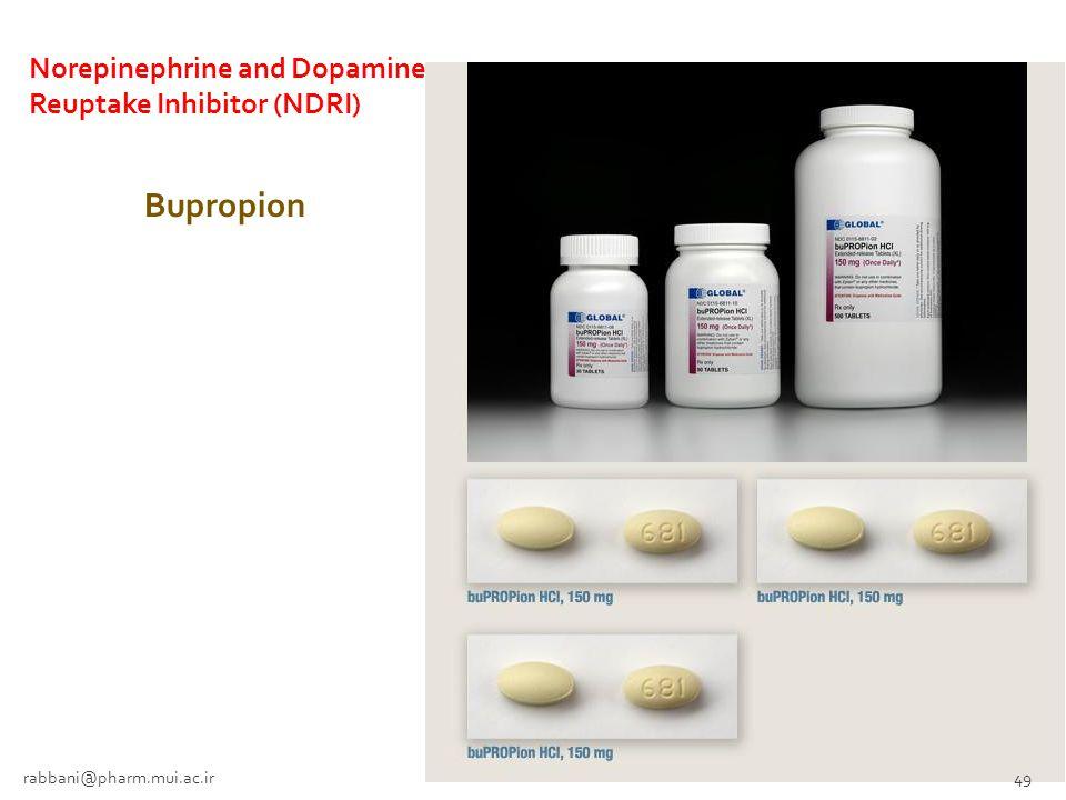 Bupropion Norepinephrine and Dopamine Reuptake Inhibitor (NDRI)