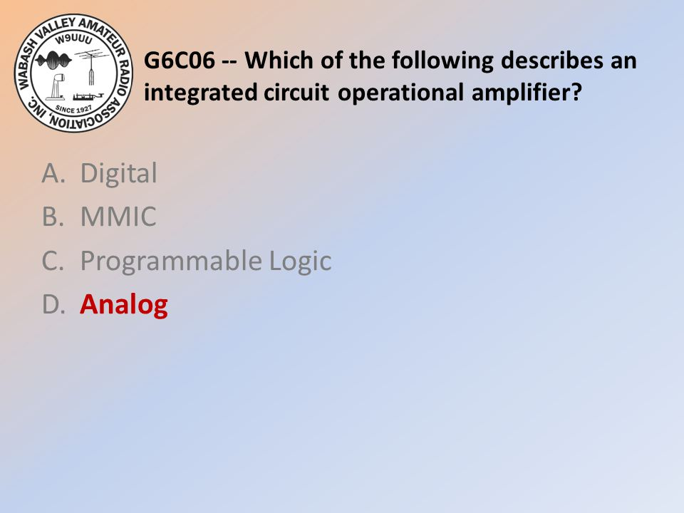 A. Digital B. MMIC C. Programmable Logic D. Analog
