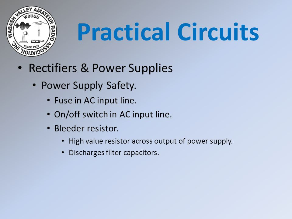 Practical Circuits Rectifiers & Power Supplies Power Supply Safety.