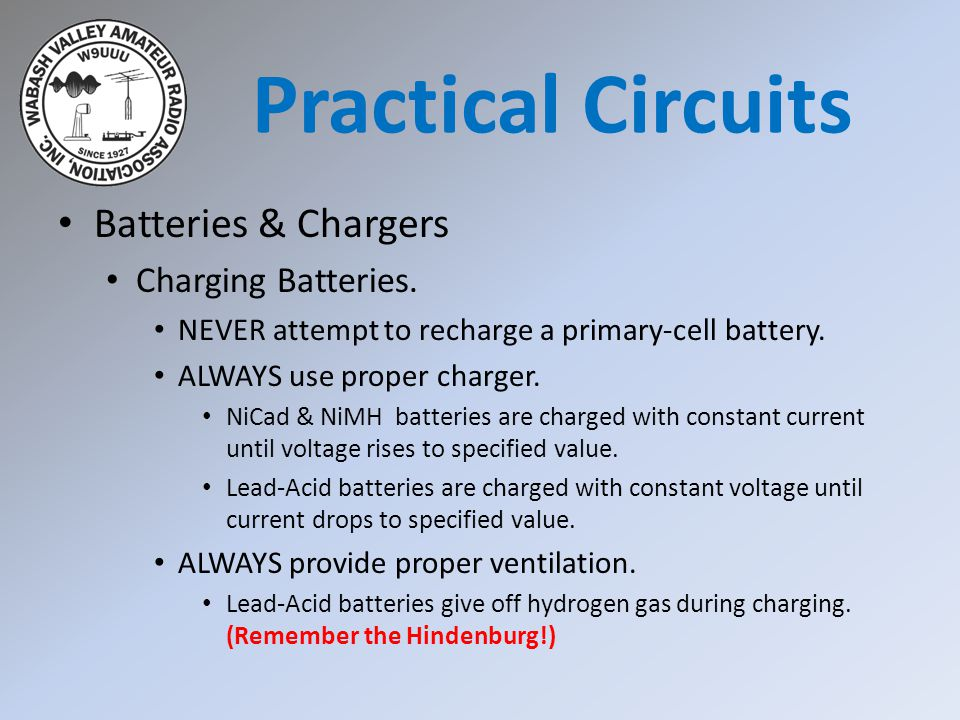 Practical Circuits Batteries & Chargers Charging Batteries.