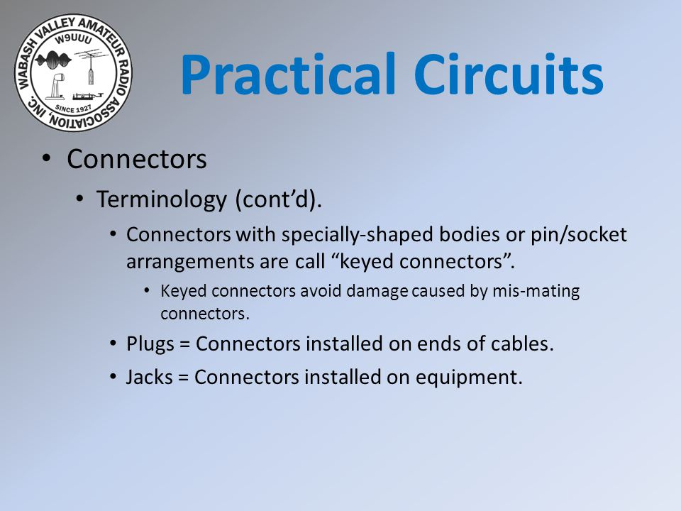 Practical Circuits Connectors Terminology (cont'd).