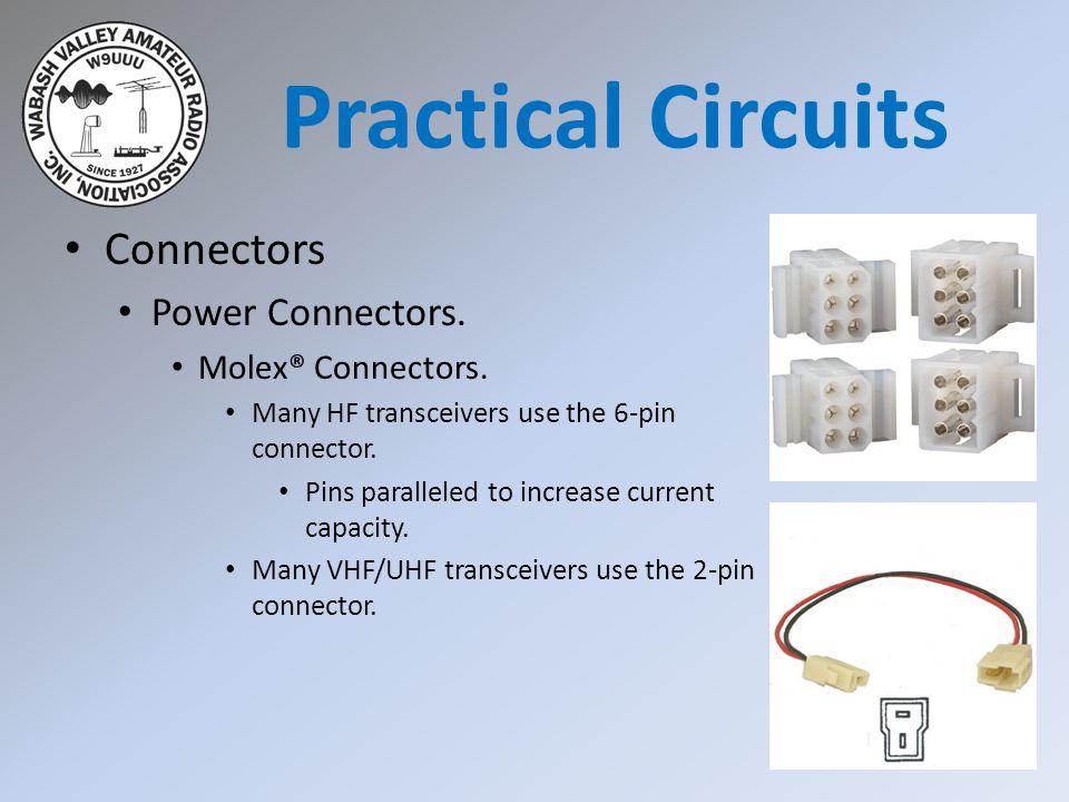 Practical Circuits Connectors Power Connectors. Molex® Connectors.