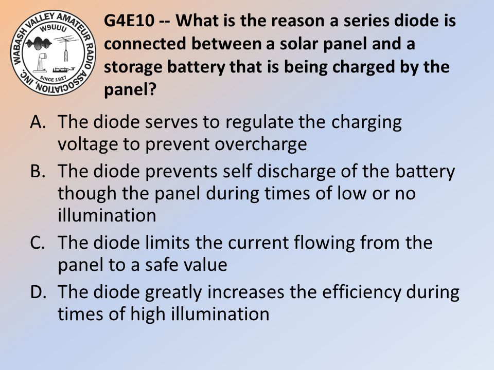 G4E10 -- What is the reason a series diode is connected between a solar panel and a storage battery that is being charged by the panel