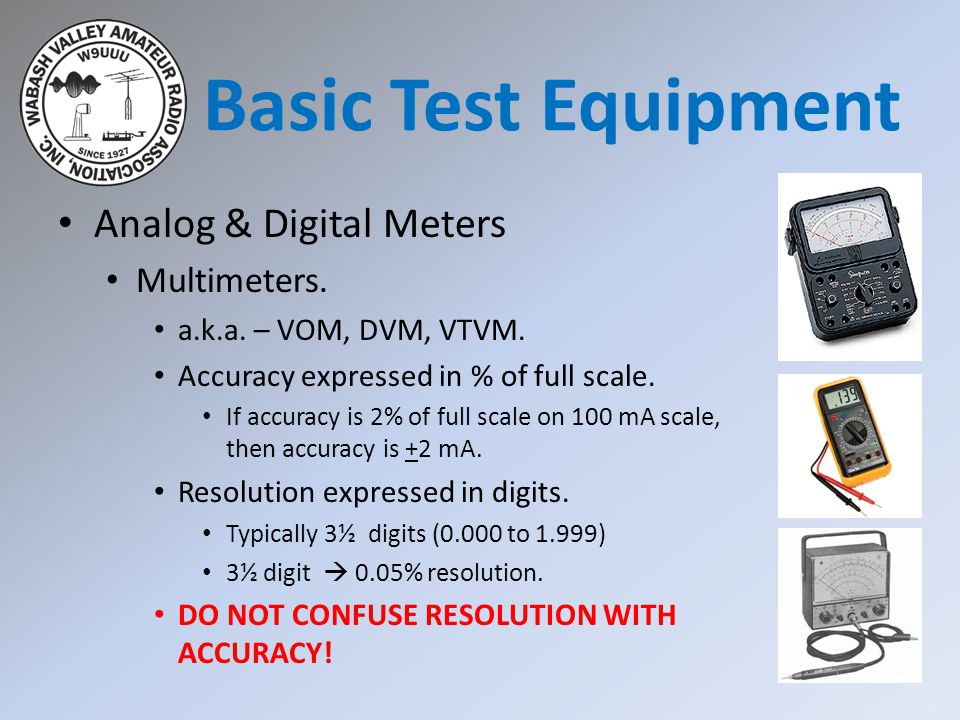 Basic Test Equipment Analog & Digital Meters Multimeters.