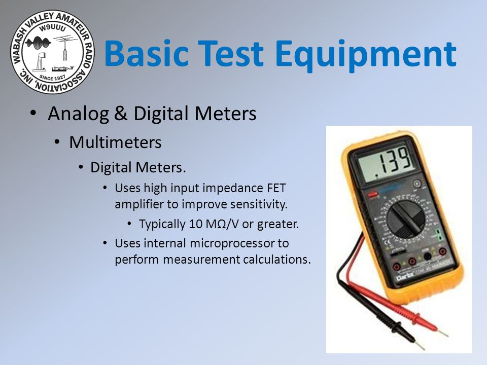 Basic Test Equipment Analog & Digital Meters Multimeters