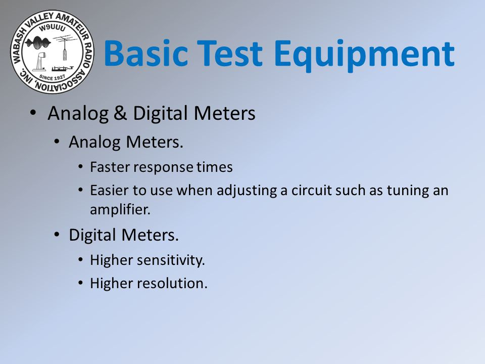 Basic Test Equipment Analog & Digital Meters Analog Meters.