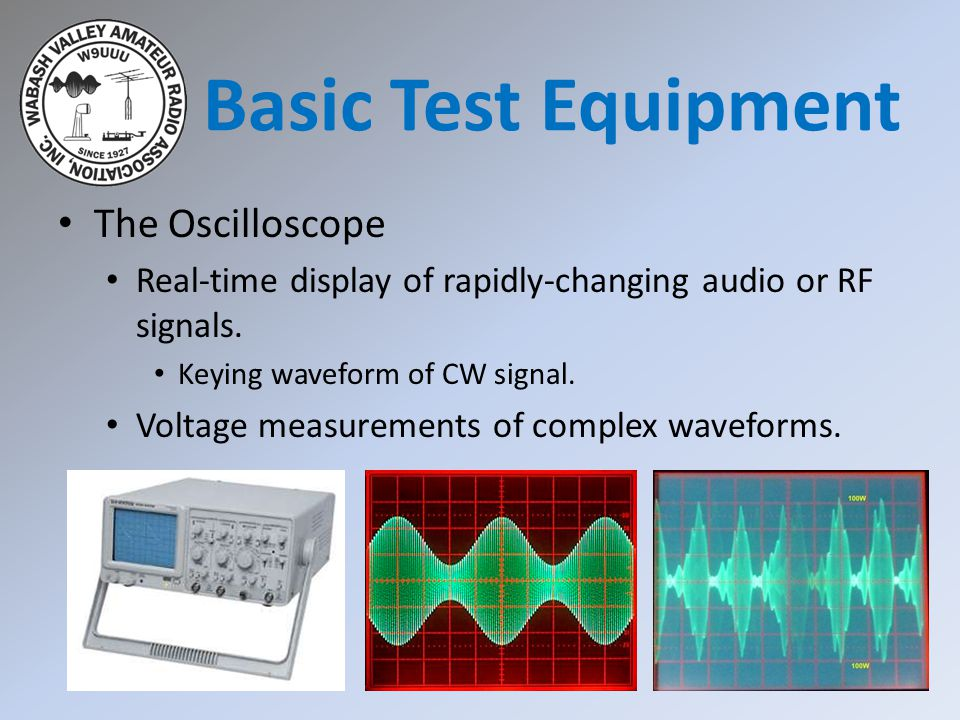 Basic Test Equipment The Oscilloscope