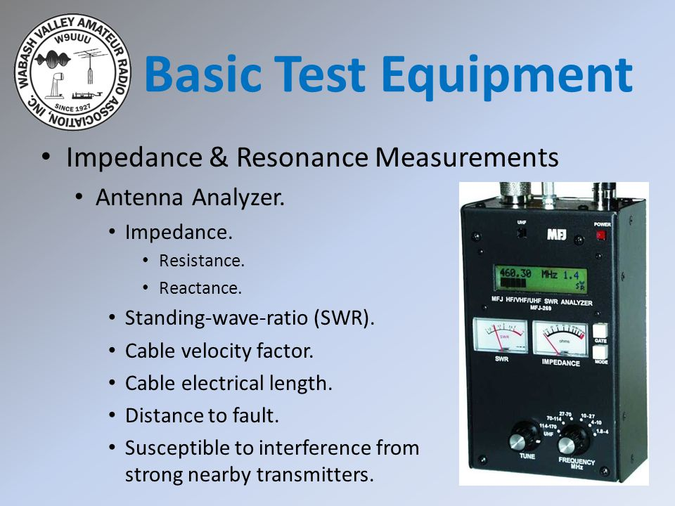 Basic Test Equipment Impedance & Resonance Measurements