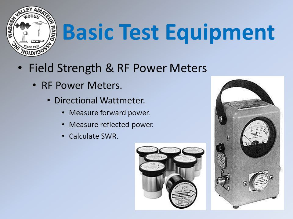 Basic Test Equipment Field Strength & RF Power Meters RF Power Meters.