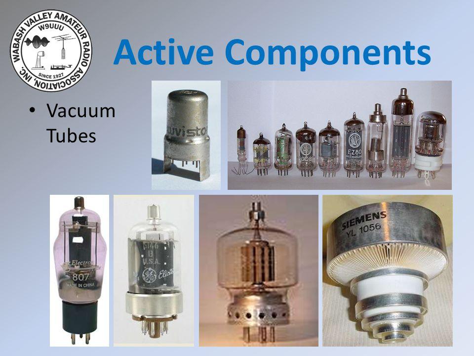 Active Components Vacuum Tubes