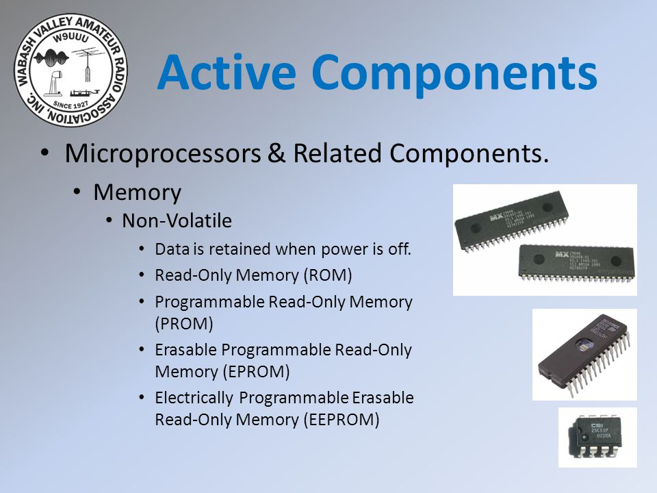 Active Components Microprocessors & Related Components. Memory