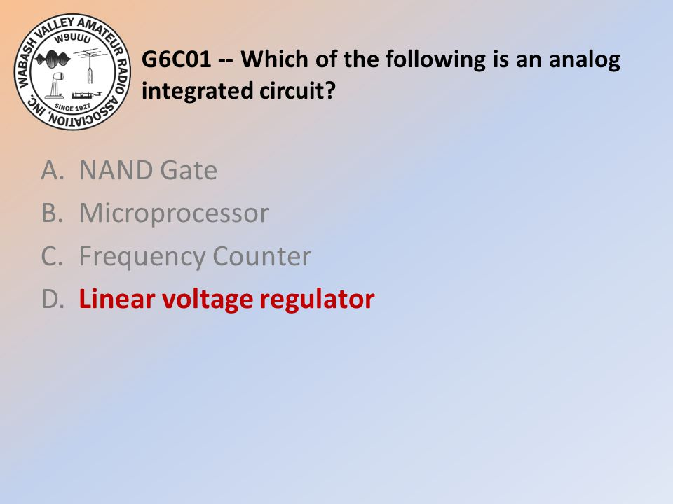 G6C01 -- Which of the following is an analog integrated circuit