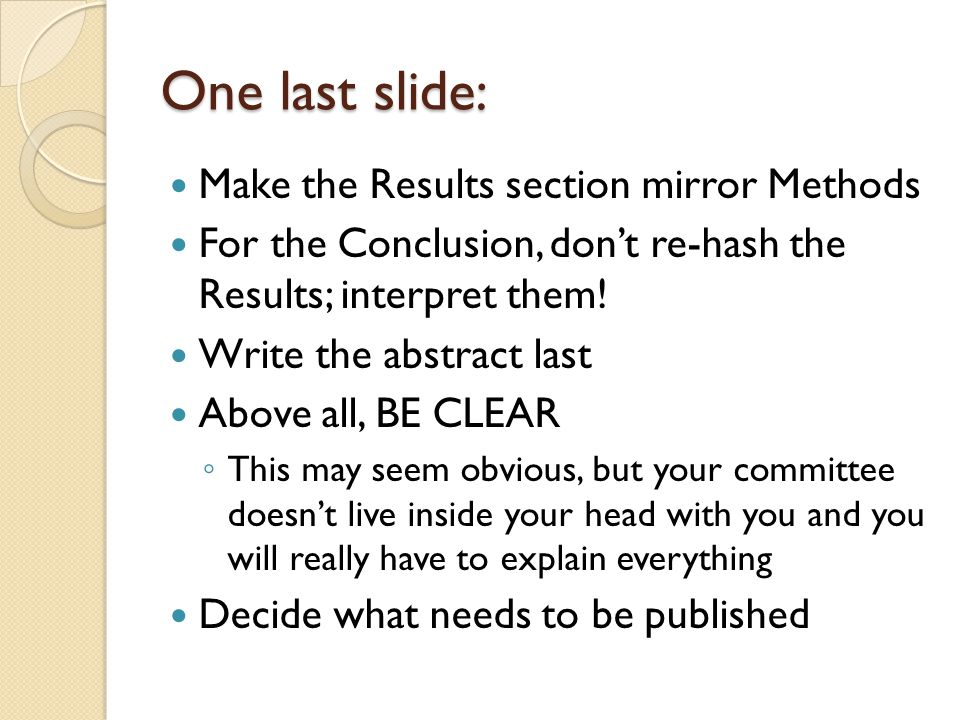 One last slide: Make the Results section mirror Methods