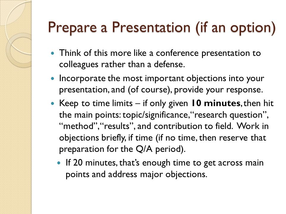 Prepare a Presentation (if an option)