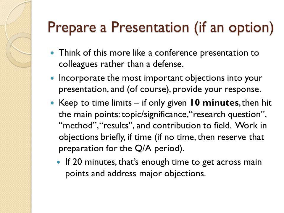 Prepare a Presentation (if an option)