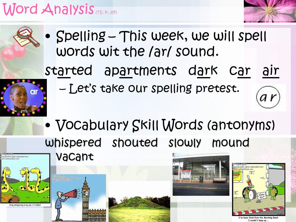 Spelling – This week, we will spell words wit the /ar/ sound.