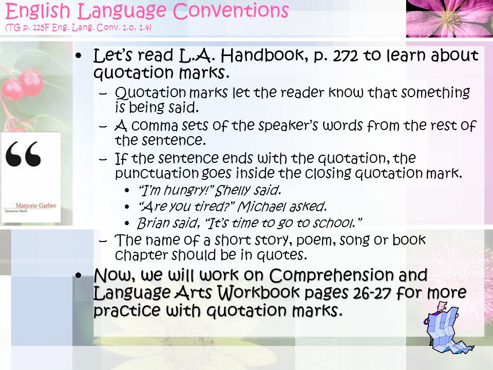 English Language Conventions (TG p. 125F Eng. Lang. Conv. 1.0, 1.4)