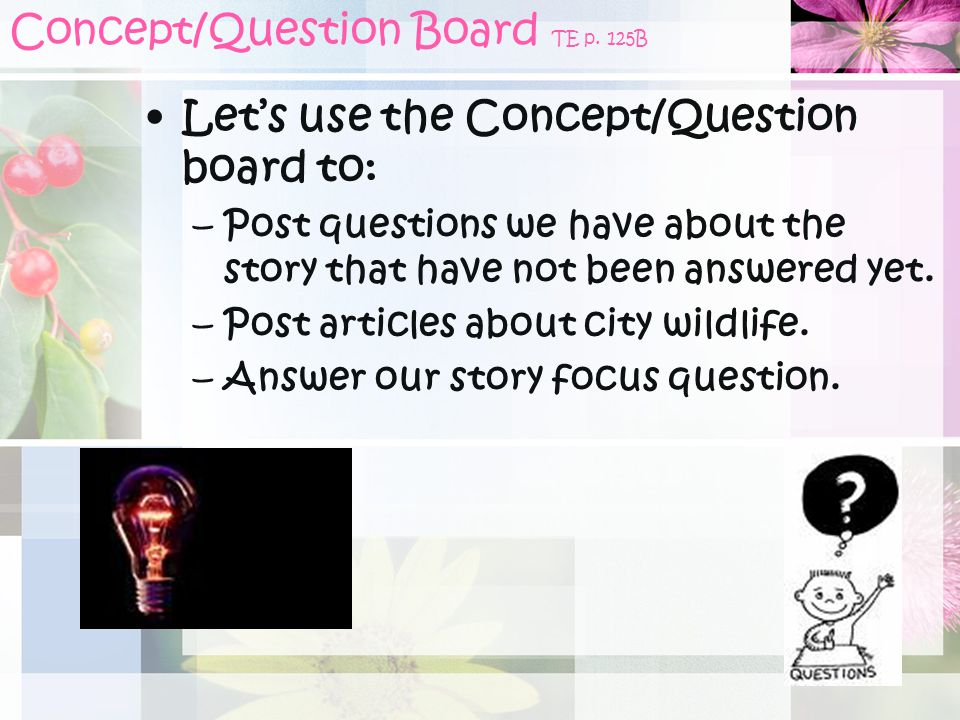 Concept/Question Board TE p. 125B