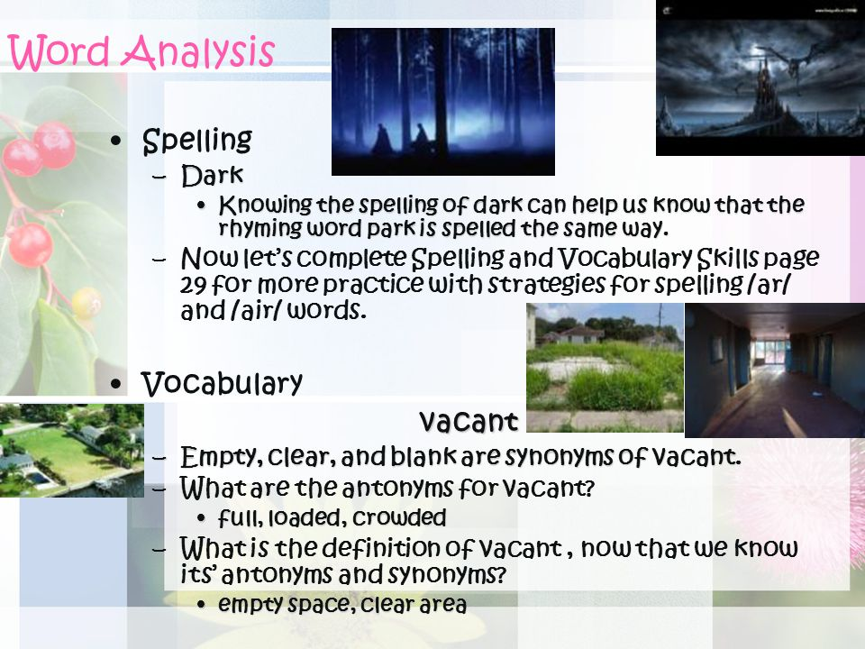 Word Analysis Spelling Vocabulary vacant Dark