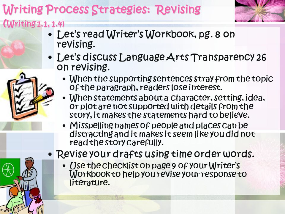 Writing Process Strategies: Revising (Writing 1.1, 1.4)