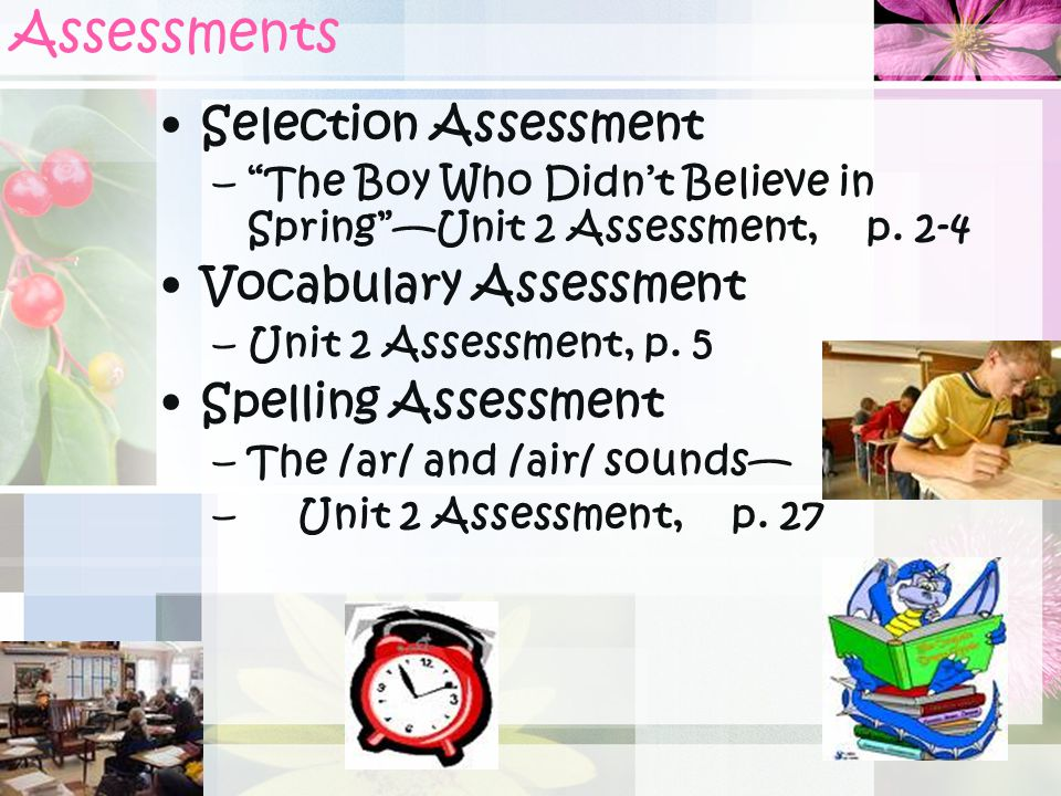 Assessments Selection Assessment Vocabulary Assessment
