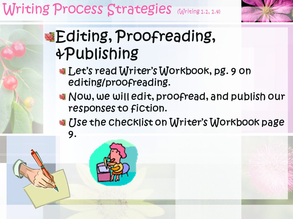 Writing Process Strategies (Writing 1.1, 1.4)