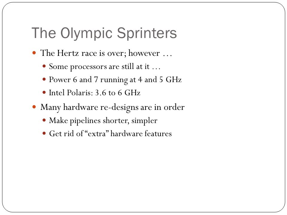 The Olympic Sprinters The Hertz race is over; however …