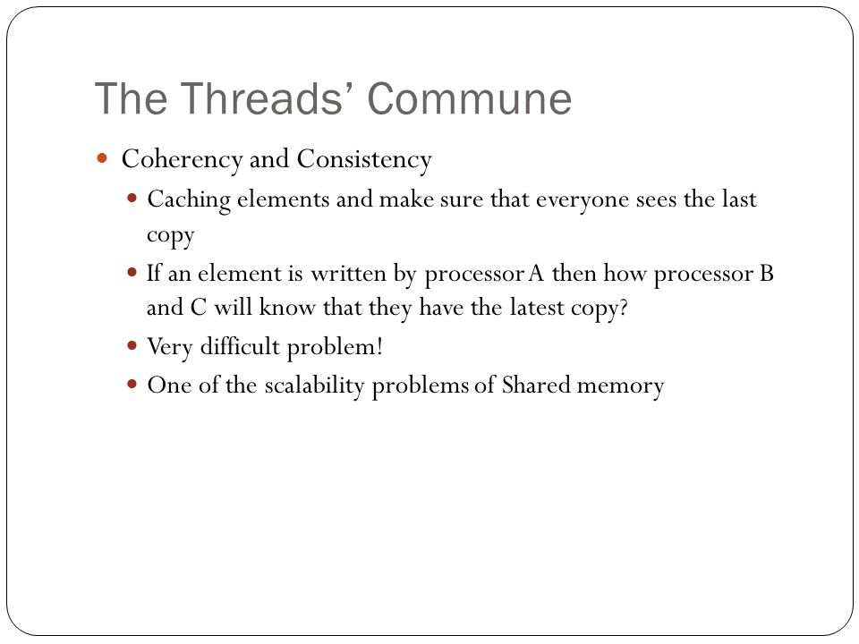 The Threads' Commune Coherency and Consistency