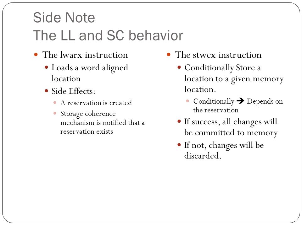 Side Note The LL and SC behavior