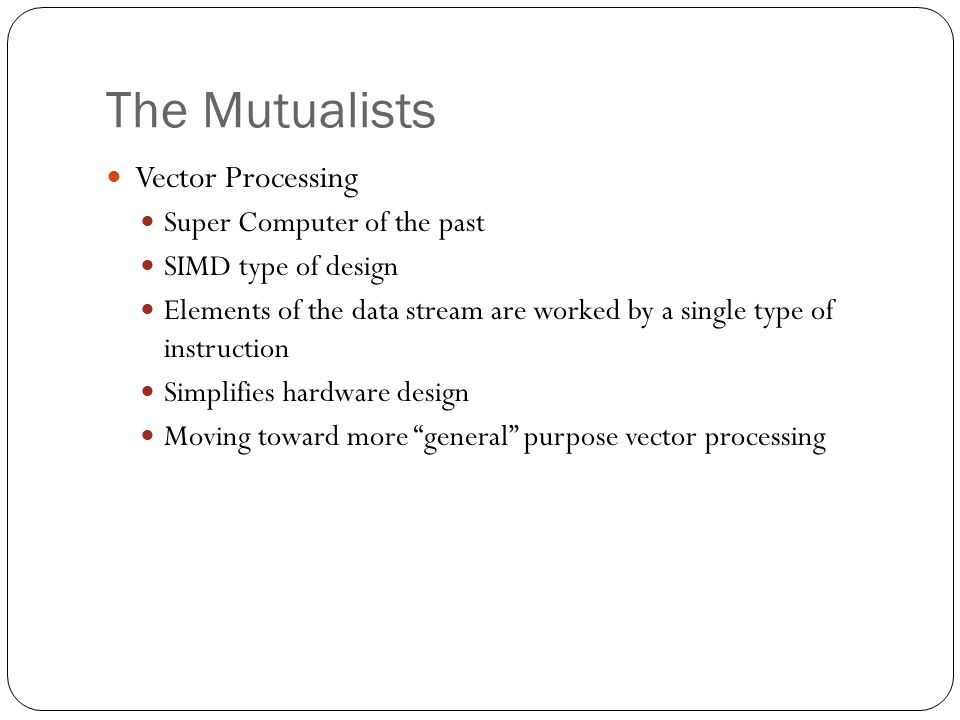 The Mutualists Vector Processing Super Computer of the past