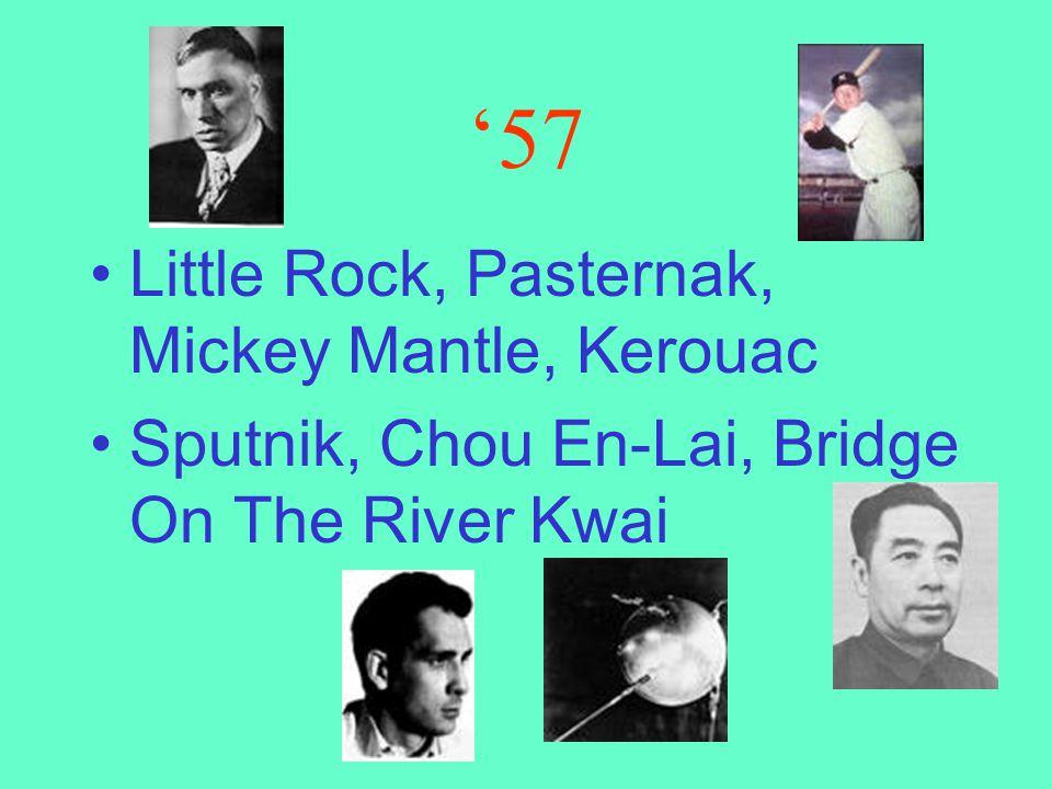 '57 Little Rock, Pasternak, Mickey Mantle, Kerouac
