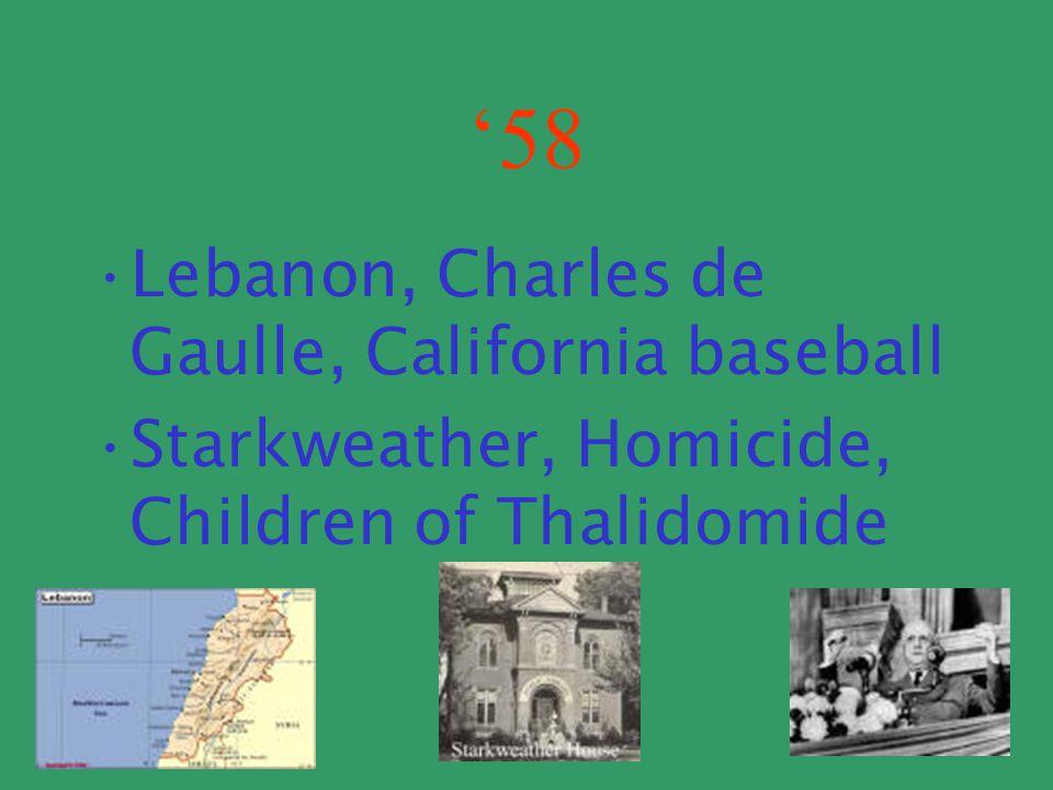 '58 Lebanon, Charles de Gaulle, California baseball