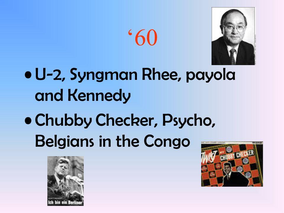 '60 U-2, Syngman Rhee, payola and Kennedy