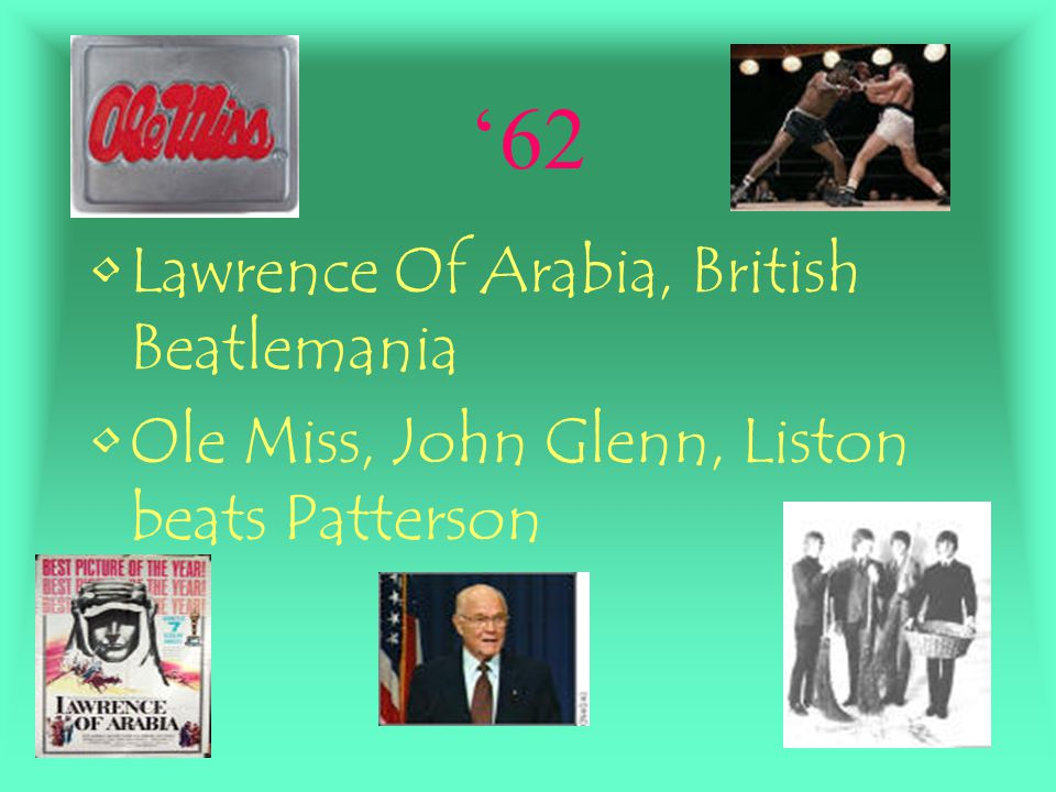 '62 Lawrence Of Arabia, British Beatlemania
