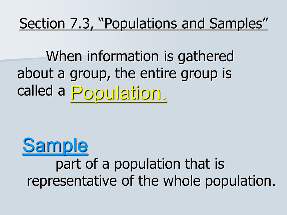 Section 7.3, Populations and Samples