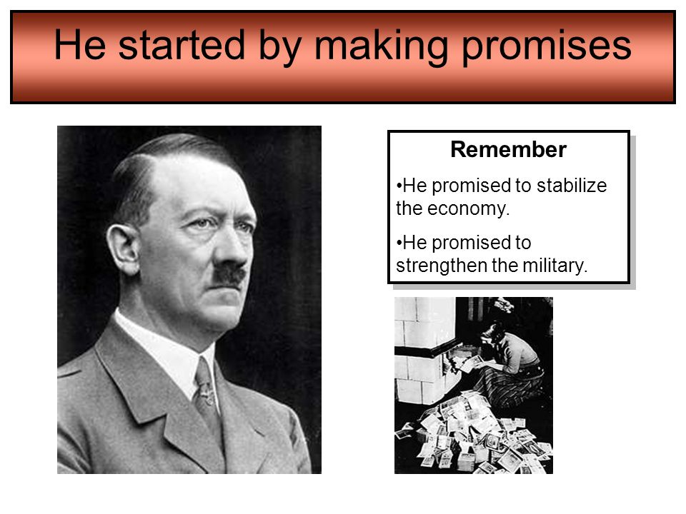 He started by making promises