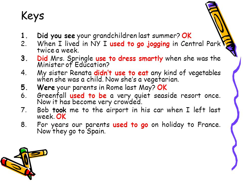 Keys Did you see your grandchildren last summer OK
