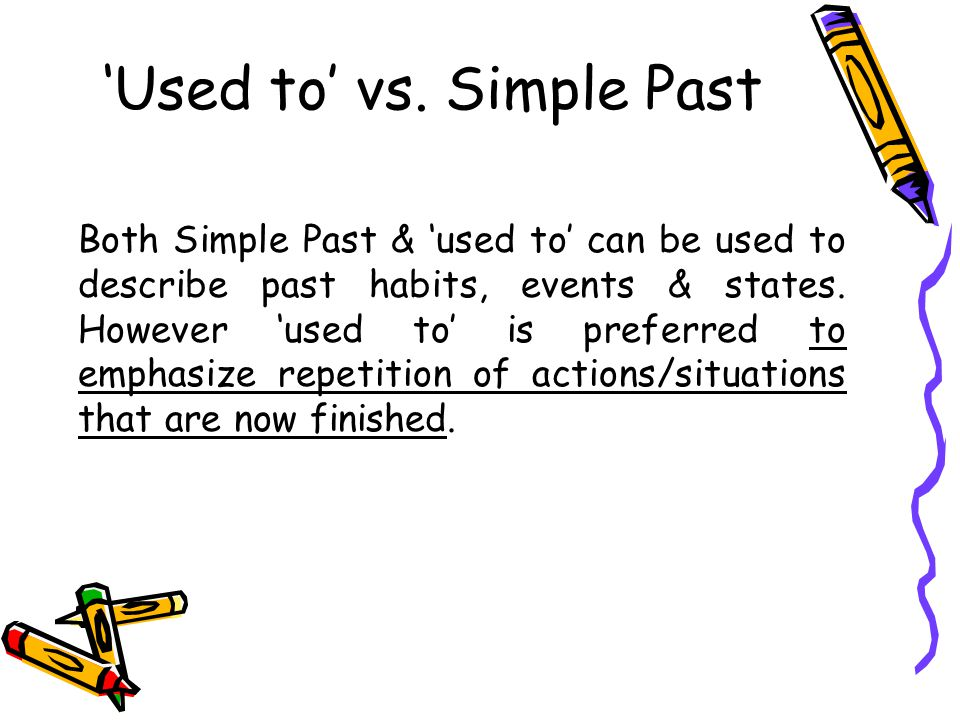 'Used to' vs. Simple Past