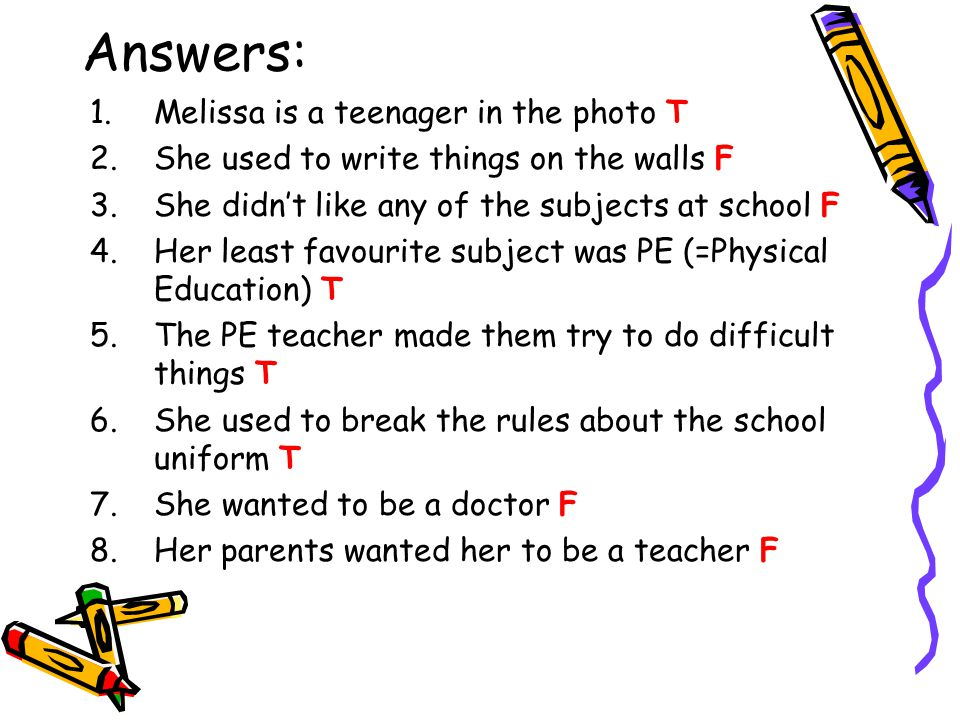 Answers: Melissa is a teenager in the photo T