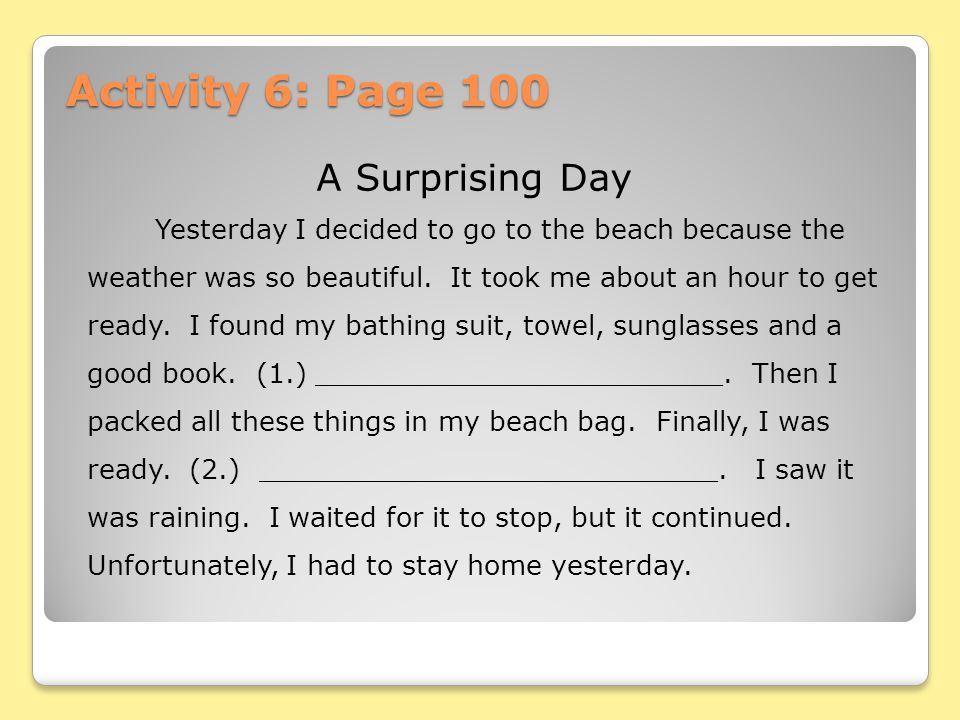 Activity 6: Page 100 A Surprising Day