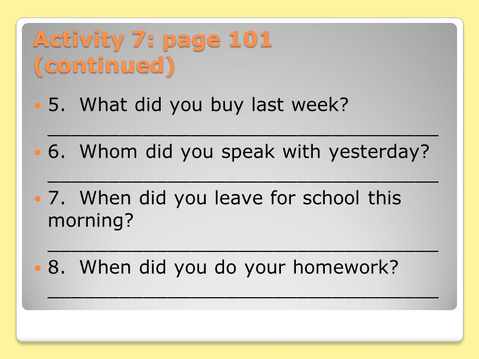 Activity 7: page 101 (continued)