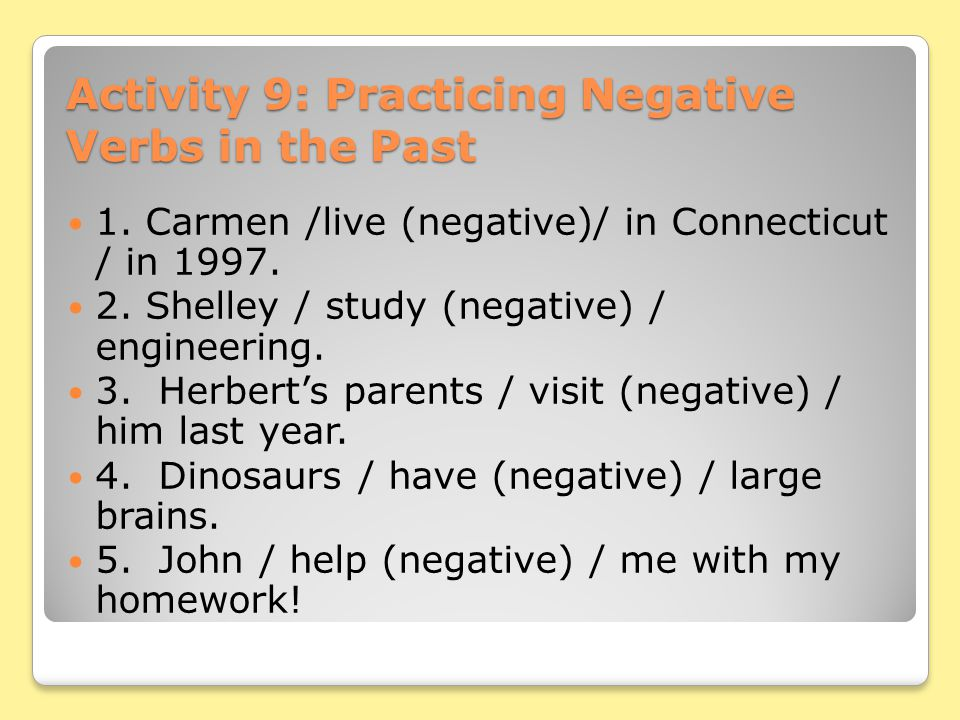 Activity 9: Practicing Negative Verbs in the Past