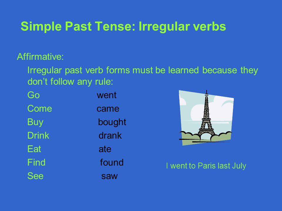 Simple Past Tense: Irregular verbs