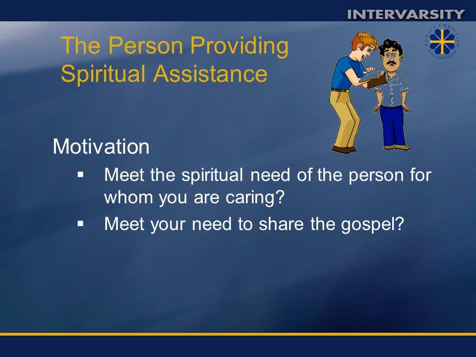 The Person Providing Spiritual Assistance