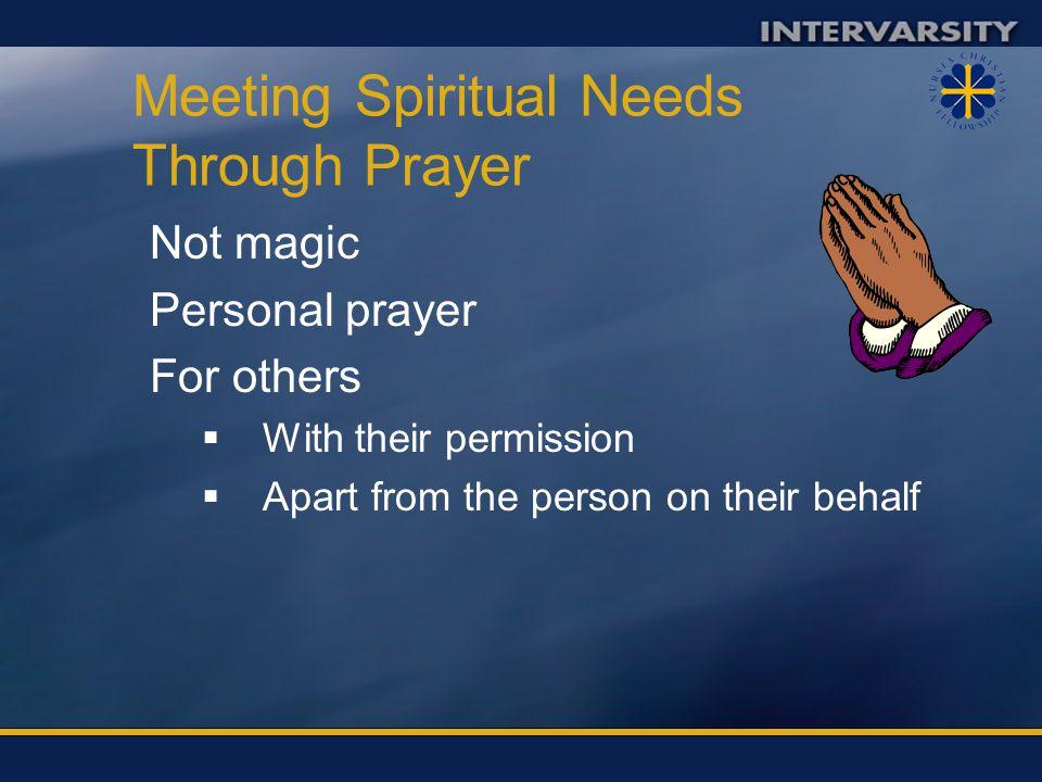 Meeting Spiritual Needs Through Prayer
