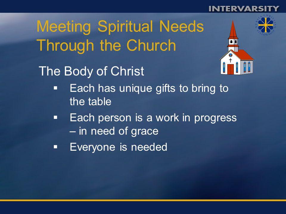 Meeting Spiritual Needs Through the Church