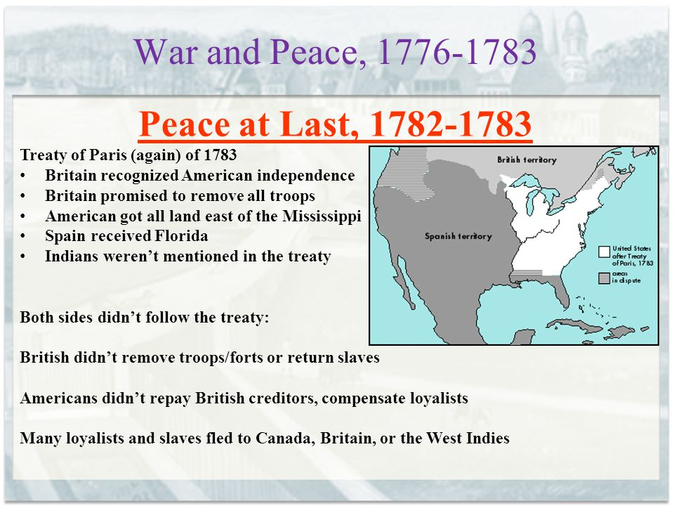 War and Peace, 1776-1783 Peace at Last, 1782-1783