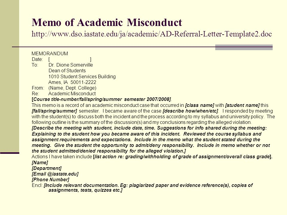Memo of Academic Misconduct http://www. dso. iastate