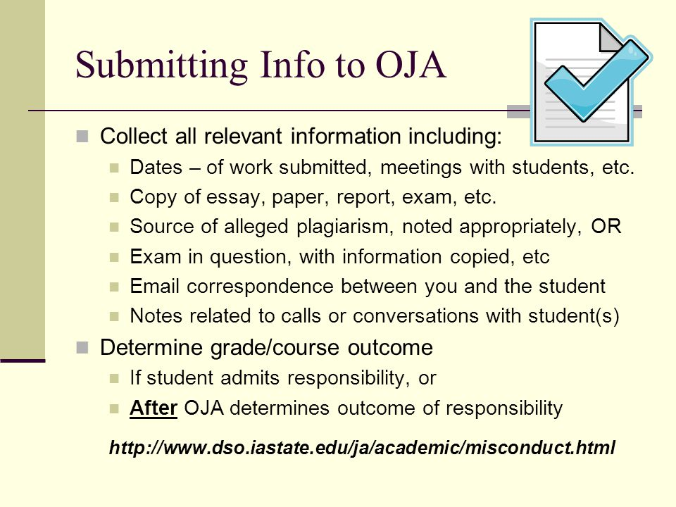 Submitting Info to OJA Collect all relevant information including:
