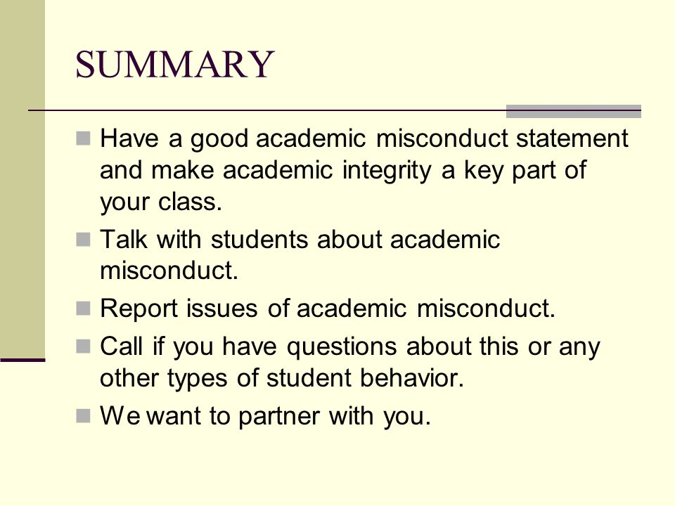 SUMMARY Have a good academic misconduct statement and make academic integrity a key part of your class.